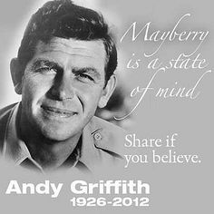 Wanted to leave work to come home and watch The Andy Griffith show reruns when I heard. Mayberry is a happy place!