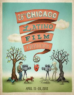Super sweet poster for the Chicago Latino Film Festival by Jorge Pomerada