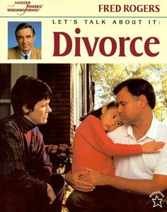 """Kristin's Book Corner: """"Let's Talk About It: Divorce""""... The photos might be a bit outdated, but Mr. Roger's calm, reassuring approach never goes out of style — and comes through on every page of this wonderful little book.  """"Let's Talk About It: Divorce"""" builds upon a central theme: all children need families to love and care for them as they grow.  Read more: http://coachmediateconsult.com/kristins-book-corner-lets-talk-divorce/"""
