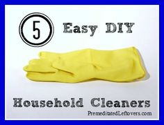 5 Easy DIY Household Cleaners