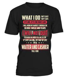 Waiter And Cashier - What I Do