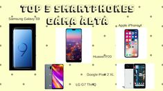 Roberto Pérez Déniz: Top 5 Smartphones Gama Alta Julio 2018 Top 5 Smartphones, Google Pixel 2, Samsung Galaxy S9