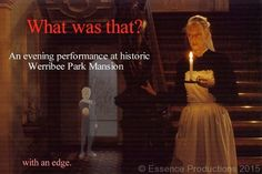 #whatwasthat #nighttheatre at #WerribeeParkMansion, run by #alaineBeek #EssenceProductions