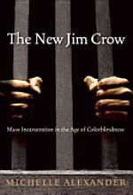 The New Jim Crow by Michelle Alexander (2010, 2012). A critical book on 'mass incarceration in the age of colorblindness' - please read!