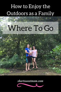 How to Enjoy the Outdoors as a family, where to go. Check out this list of fun outdoor locations to visit and start planning your next adventure today.