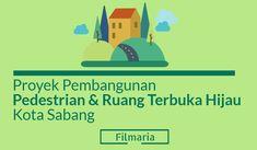 Proyek Pembangunan Pedestrian dan RTH Kota Sabang - FilMaria