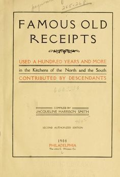 Famous old receipts used a hundred years and mo... Southern Recipe Book, Southern Recipes, Old Recipes, Cookbook Recipes, Vintage Recipes, Cooking Recipes, Dinner Recipes, Meal Recipes, Kitchens