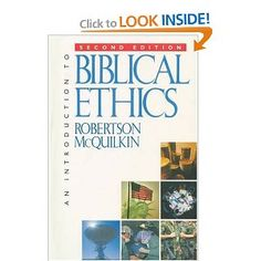 An Introduction to Biblical Ethics by Robertson J. McQuilkin (1995,… - http://get.sm/JY3OaiB #tradebank Books,Chattanooga TN