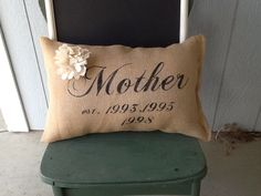 Mother's Day gift, personalized Mother's Day gift, personalized Mother's Day pillow, grandmothers gift by burlapheartstrings on Etsy https://www.etsy.com/listing/128624966/mothers-day-gift-personalized-mothers