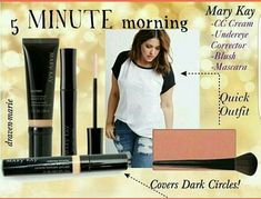 Busy day? You only need 5 minutes with Mary kay CC Cream will moisturize, conceal, give sun protection and is a light foundation. Undereye Corrector will hide darkness under the eyes. Mineral cheek colour to give a glow. Ultimate Mascara to complete the look. There! You are ready to go!❤❤