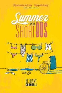 Summer on the Short Bus