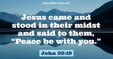John 20:19 is a Bible verse where Jesus appears to the Disciples and gives them peace. Study this Bible verse, and live in the peace of Jesus Christ.