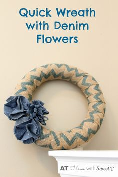 Make a quick Wreath with denim flowers.