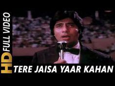 Tere Jaisa Yaar Kahan   Kishore Kumar   Yaarana 1981 Songs   Amitabh Bachchan - YouTube