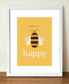 Bee+print+Don't+Worry+Bee+Happy+Nursery+Print+door+visualphilosophy