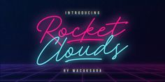 Rocket Clouds Font | Webfont & Desktop | MyFonts Great Fonts, Cool Fonts, New Fonts, Neon Light Signs, Neon Signs, Sign Fonts, Script Fonts, Apple Picture, Letter Case