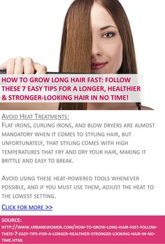 How to grow long hair fast: Follow these 7 easy tips for a longer, healthier & stronger-looking hair in no time! - Avoid heat treatments - Source: http://www.urbanewomen.com/how-to-grow-long-hair-fast-follow-these-7-easy-tips-for-a-longer-healthier-stronger-looking-hair-in-no-time.html