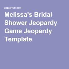 Bridal Shower Jeopardy Template