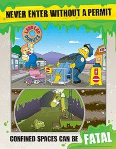 File:The Simpsons Safety Poster Health And Safety Poster, Safety Posters, Simpsons Funny, The Simpsons, Safety Cartoon, Safety Dance, Safety Slogans, Industrial Safety, Confined Space