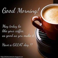 Good Morning Motivation, Good Morning Quotes For Him, Good Morning Texts, Good Morning Inspirational Quotes, Good Morning Coffee, Good Morning Sunshine, Good Morning Messages, Good Morning Greetings, Good Morning Good Night