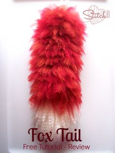 Fox Tail - Free Tutorial Review on Stitch11.com