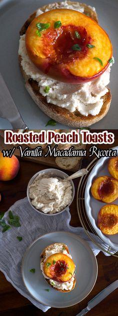 Roasted Peach Toasts with Vanilla Macadamia Ricotta