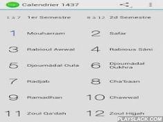 Calendrier 1437 (Hidjri)  Android App - playslack.com ,  Calendrier lunaire annuel des 12 mois islamiques qui sont:Mouharram, Safar, Rabioul Awwal, Rabious-Sâni, Djoumâdal Oula, Djoumâdal Oukhra, Radjab, Cha'baan, Ramadhân, Chawwal, Zoul Qa'dah, Zoul Hijjah.L'année est calculée depuis l'hégire, qui est l'émigration du prophète Mouhammad (paix et salutations sur lui) de Makkah oul Moukarramah à Madinah oul Mounawwarah. En savoir plus sur son origine…