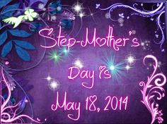 Step-Mother's Day is always the Sunday after Mother's day! :)  (I honestly had no idea such a day existed!)  Good to know!