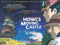 Whether you are into anime or not, Howl's Moving Castle will amaze and entertain.