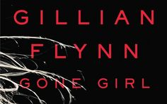 If You Loved 'Gone Girl,' Try Reading These 9 Other Books, Too