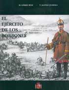 El ejército de los Borbones. VI, Reinado de Isabel II, 1833-1868 / M. Gómez Ruiz, V. Alonso Juanola Publicación Madrid : Ministerio de Defensa, 2004