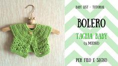 Tutorial - Bolero taglia Baby #bolero #uncinetto #per filo e segno #easy bolero #baby crochet #baby