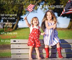 Take a moment this weekend  to remember the people who made a difference in your life.