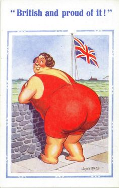 British and Proud! Illustrator Donald McGill was famous for his 'saucy' seaside postcards. Originals are now Collectable. Seaside Art, British Seaside, Funny Postcards, Vintage Postcards, Plus Size Art, Seaside Holidays, Fat Art, Fat Women, Vintage Comics