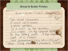My grandmother's recipe Old New England Recipes: How to make Old Fashioned Bread & Butter Pickles