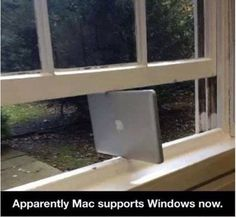 Funny pictures about Macs now supporting Windows. Oh, and cool pics about Macs now supporting Windows. Also, Macs now supporting Windows. Bad Puns, Funny Puns, Funny Humor, Geek Humor, Hilarious Jokes, Freaking Hilarious, Life Humor, Wtf Funny, Funny Facts