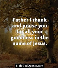 278 Best To God Give Praise And The Glory Images Bible Verses