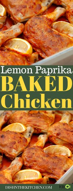 These Baked Chicken Legs feature spicy paprika combined with fresh lemon to create the most flavourful baked chicken with minimal effort. Bake these tender, succulent, and unbelievably tasty chicken legs for your family tonight. #bakedchicken #chicken #dinner