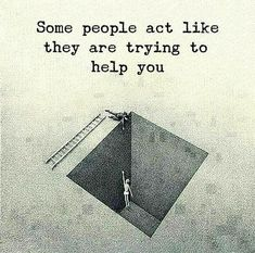 Inspirational Positive Quotes :Some people act like they are trying to help you. Daily Quotes, Best Quotes, Life Quotes, Funny Quotes, Motivational Posts, Inspirational Quotes, Positiv Quotes, Positive Outlook, Narcissistic Abuse