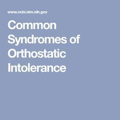 Common Syndromes of Orthostatic Intolerance