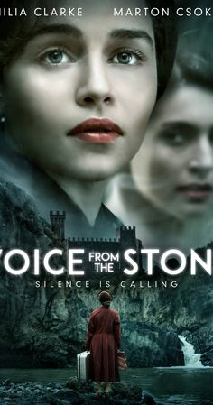 Directed by Eric D. Howell. With Emilia Clarke, Marton Csokas, Caterina Murino, Kate Linder. Set in 1950s Tuscany, Voice from the Stone is the haunting and suspenseful story of Verena, a solemn nurse drawn to aid a young boy who has fallen silent since the sudden passing of his mother.