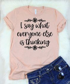 T-Shirts printed on the softest shirts. Shop our collection of Funny T-Shirts, Cool T-Shirts, Shirts with Sayings, Graphic Tees, & more! Printed in the USA. T Shirt Designs, Cute Tshirts, Mom Shirts, Funny Shirts Women, T Shirts For Women, Vinyl Shirts, T Shirt Diy, My T Shirt, Shirt Refashion