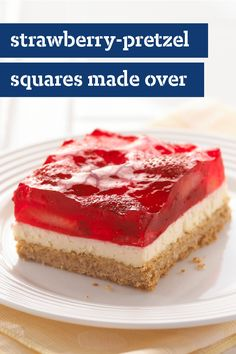 Strawberry-Pretzel Squares Made Over – Eating smart? You'll like this Healthy Living dessert recipe. Fluffy, creamy strawberry squares with a crushed pretzel crust sure do keep things interesting.