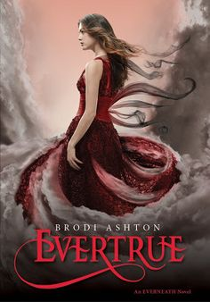 Waiting on Wednesday: Evertrue by Brodi Ashton, Everneath trilogy finale