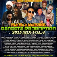 TEACHA AND MACKEREL - GANGSTA REDEMPTION VOL 4 by Reggae Tapes on SoundCloud