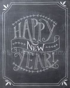 Happy New Year Chalkboard Printable Print — 8 x 10â?¦
