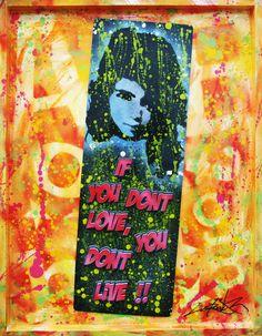 Way Of Life © Dan Groover - Pop Art - 70 cm x 90 cm Stencil on Aluminium & 3D Cuts Plexiglass Hand Painted Letters, Mounted on Wood