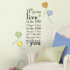 """Winnie the Pooh - """"Live to be 100"""" Peel and Stick Wall Decals Wall Decal at…"""