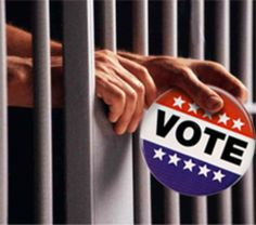 should prisoners, convicts, felons be allowed to vote? #vote #voting #presidential election #2016 #convicts #civil death #human rights