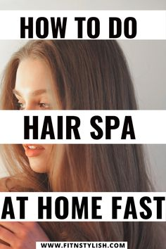 How to do hair spa at home step by step